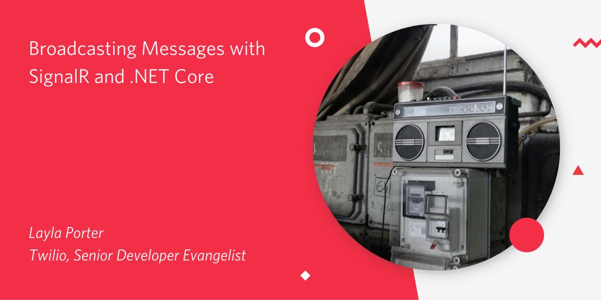 Broadcasting with SignalR and .NET Core - Twilio