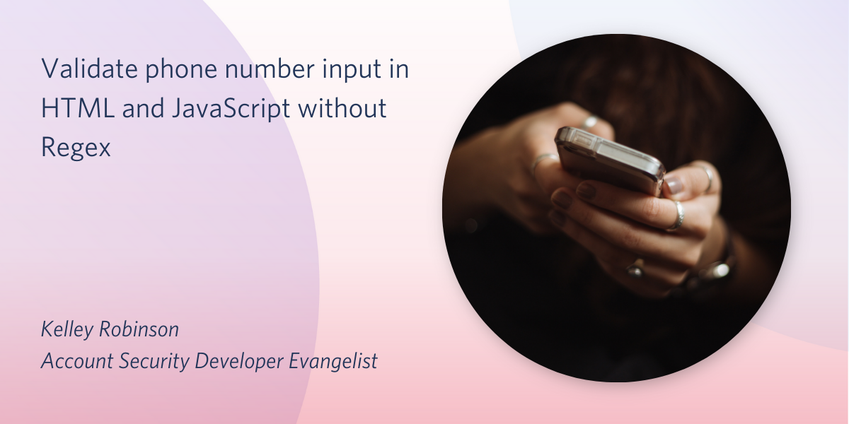 How to validate phone number input in HTML and JavaScript - Twilio