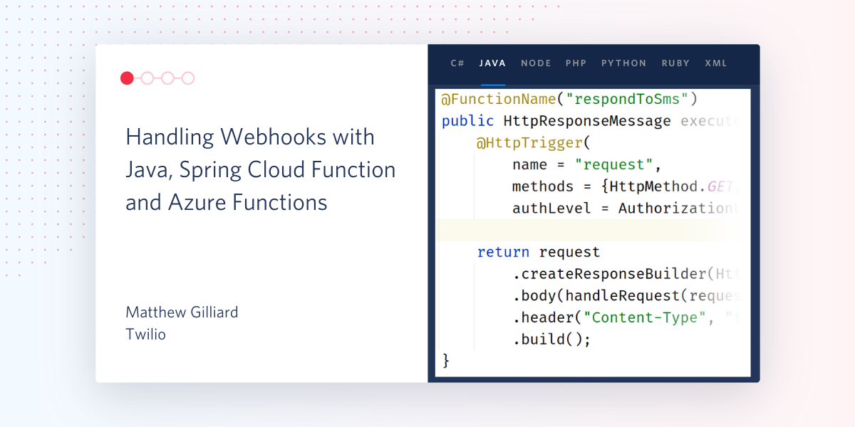 Handling Webhooks with Java, Spring Cloud Function and Azure Functions - Twilio