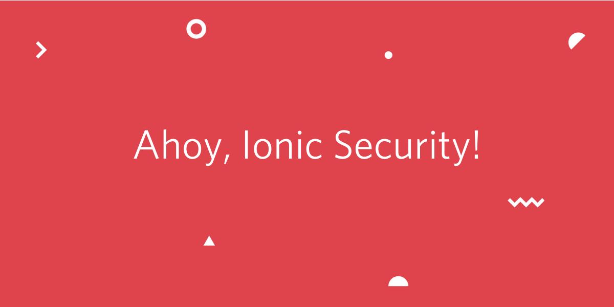 Twilio Acquires Ionic Security