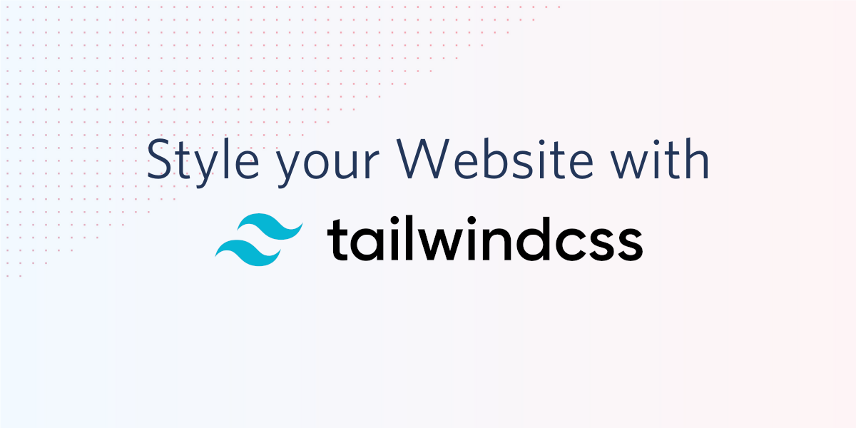 Style your Website with Tailwind CSS