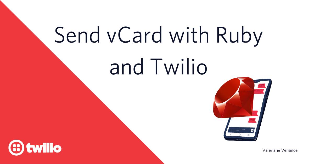 Send vCard with Ruby and Twilio - Twilio