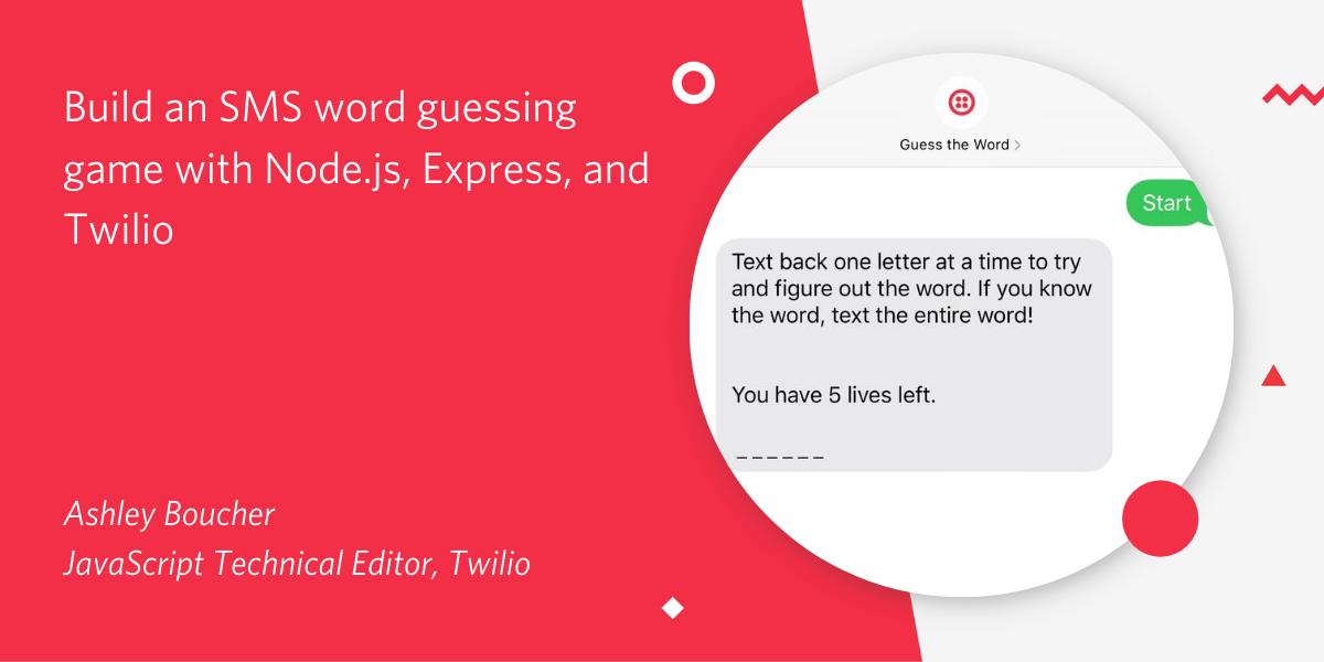 Build an SMS Word Guessing Game with Node.js, Express, and Twilio - Twilio