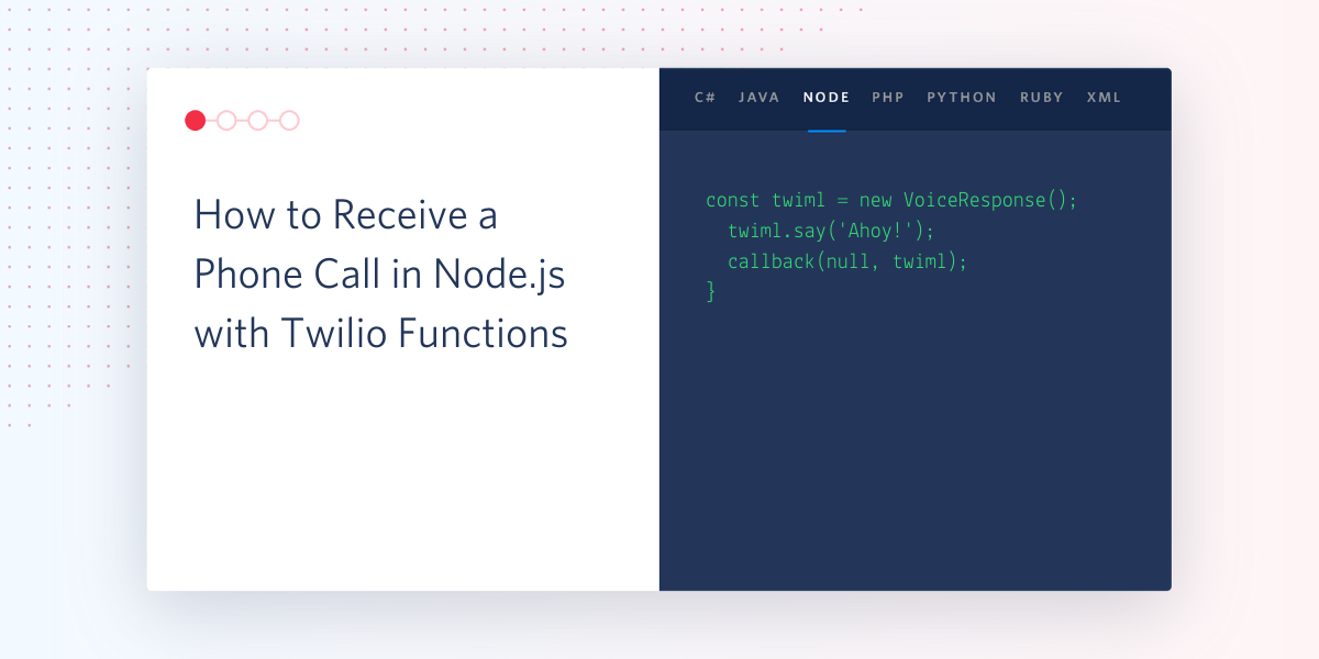 How to Receive a Phone Call in Node.js with Twilio Functions - Twilio