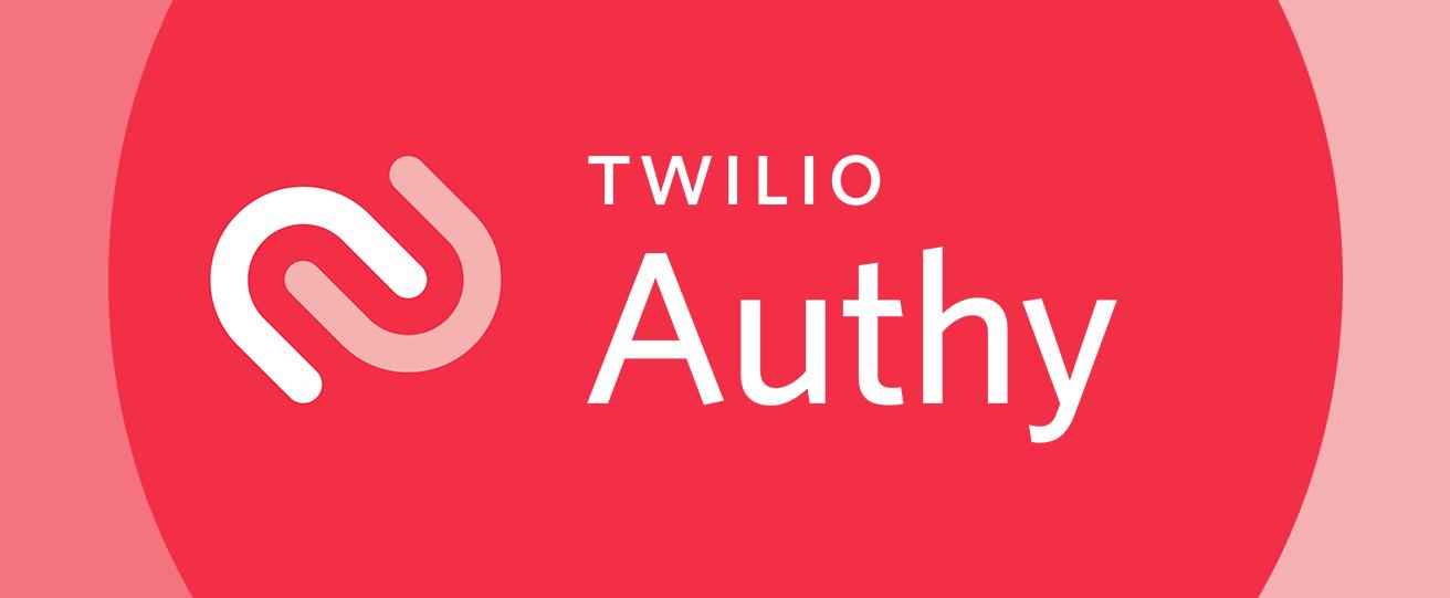 Twilio Authy - Twilio