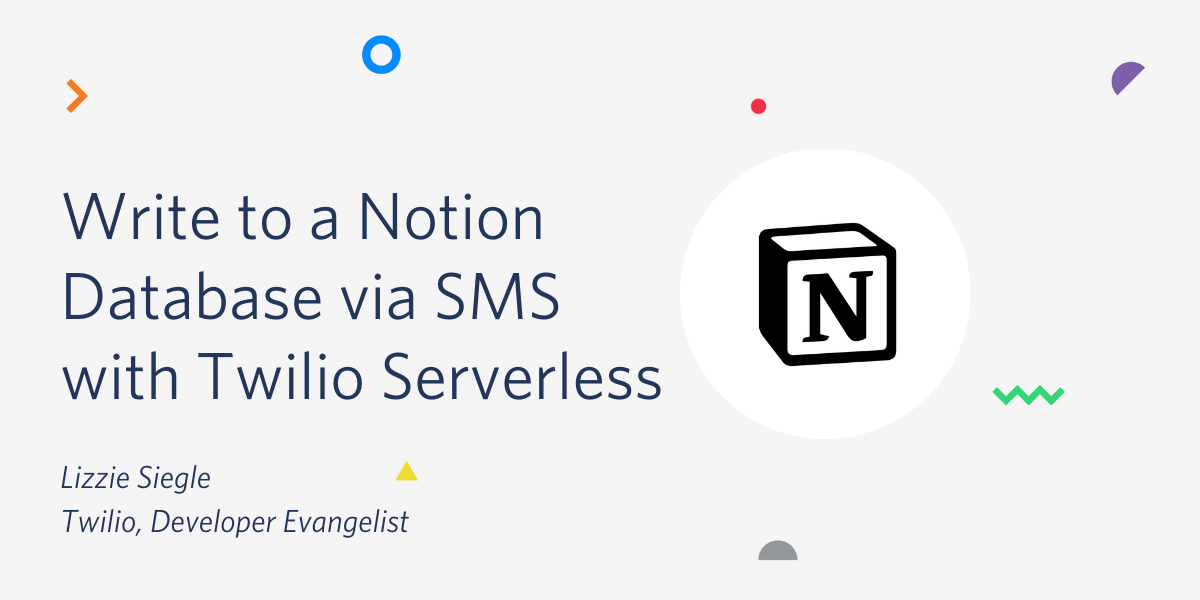 Write to a Notion Database via SMS with Twilio Serverless in JavaScript