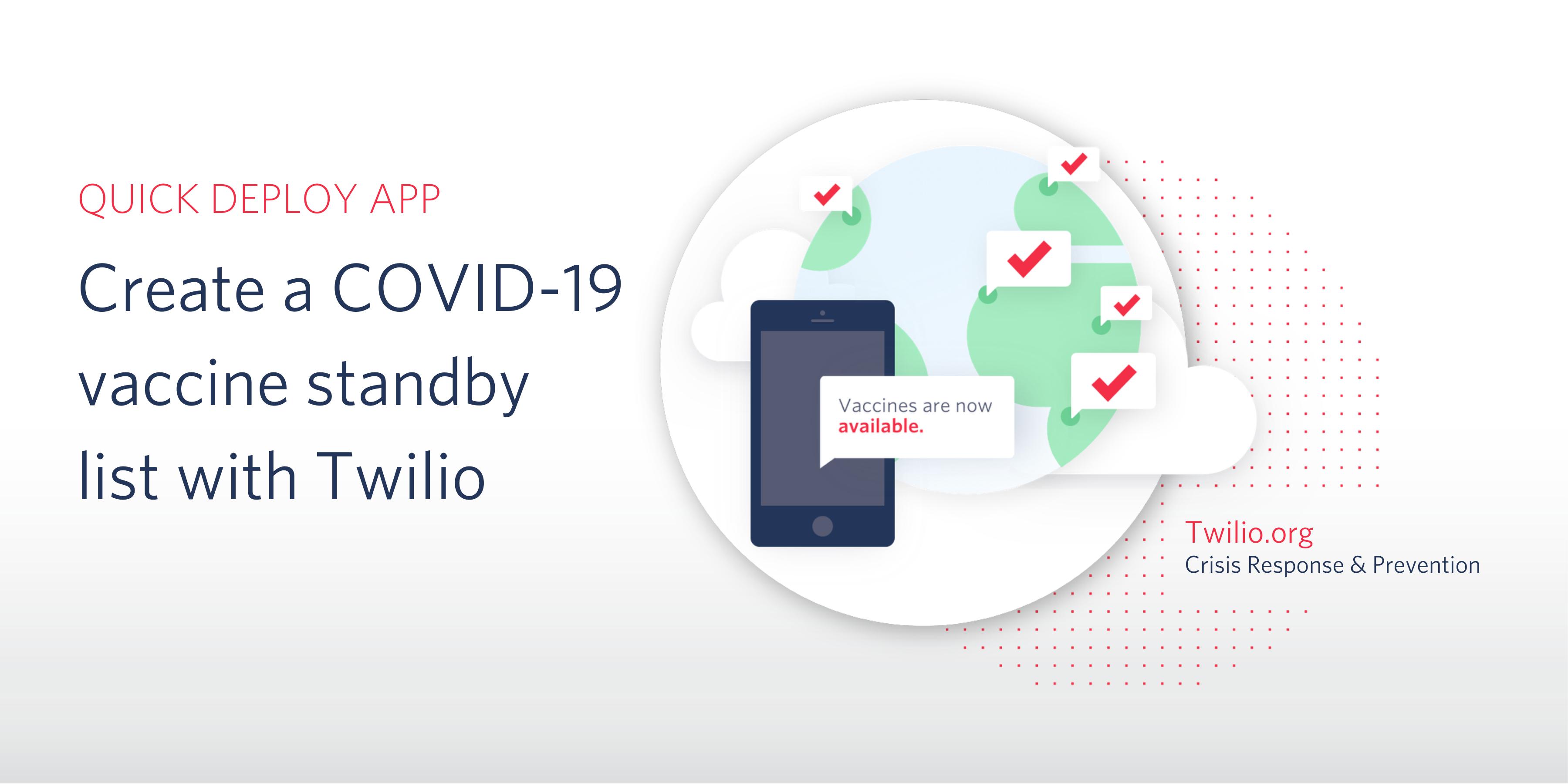 Create a COVID-19 vaccine standby list with Twilio - Twilio