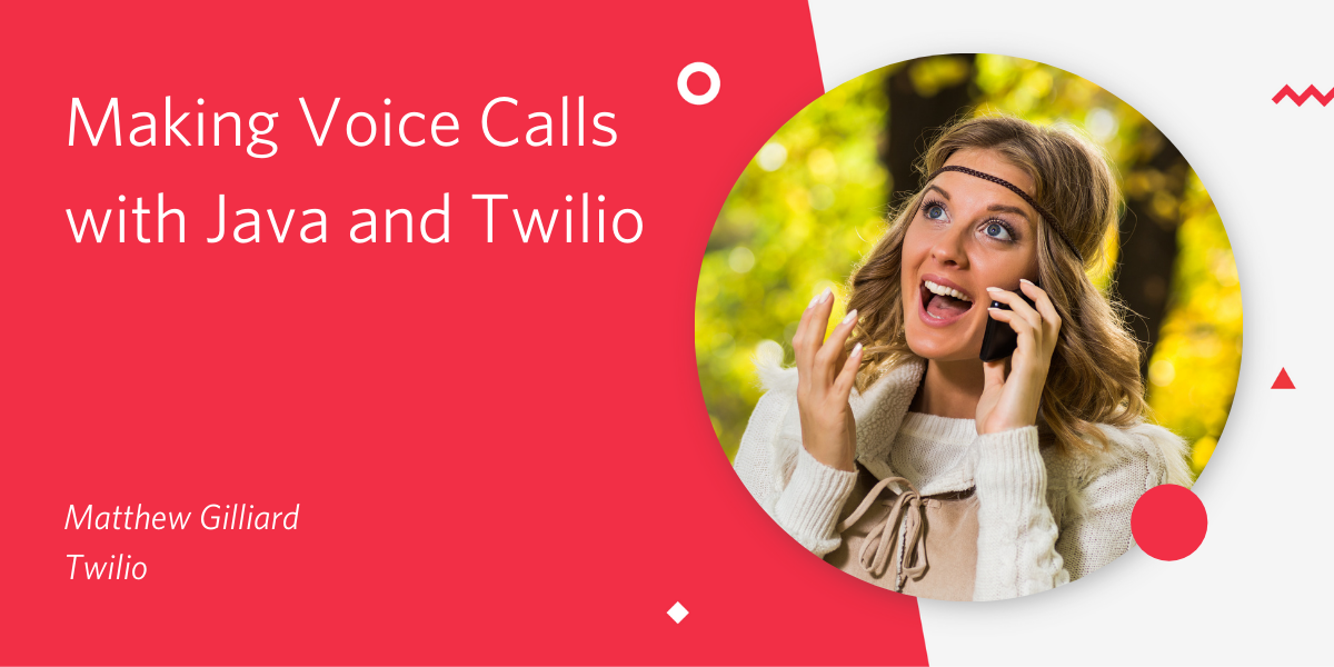 Making Voice Calls with Java and Twilio