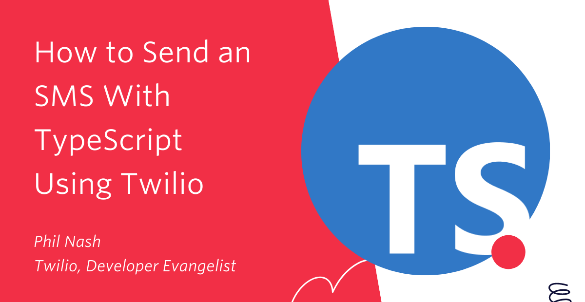 How to Send an SMS With TypeScript Using Twilio