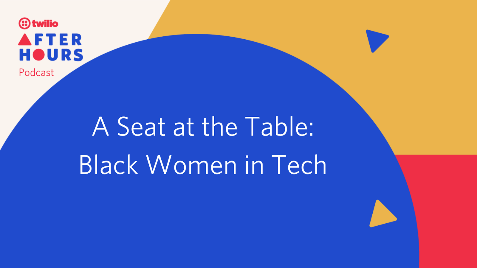 Twilio After Hours Podcast: Black Women in Tech - Twilio