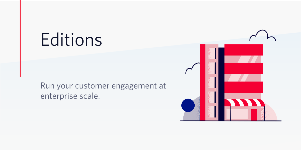 Introducing New Twilio Editions Packages For Companies At Scale - Twilio