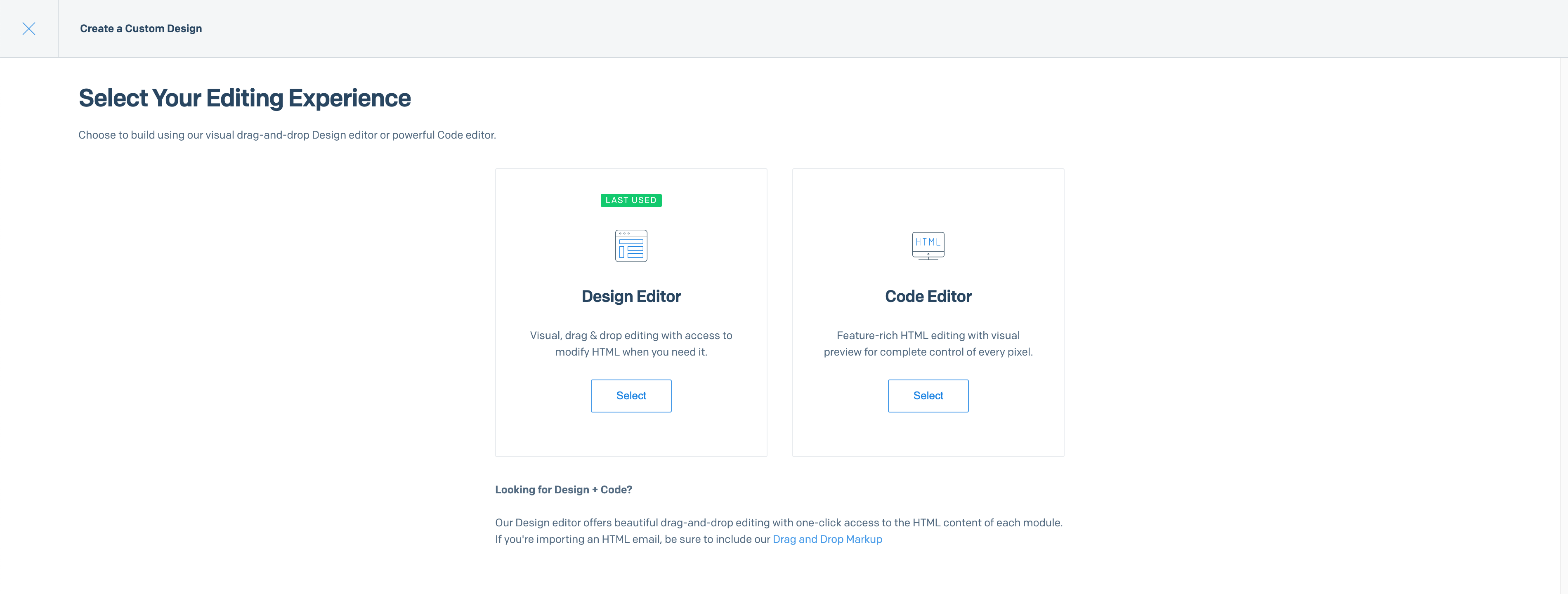 A window with two large boxes displaying your choice of editor, the Design Editor or Code Editor