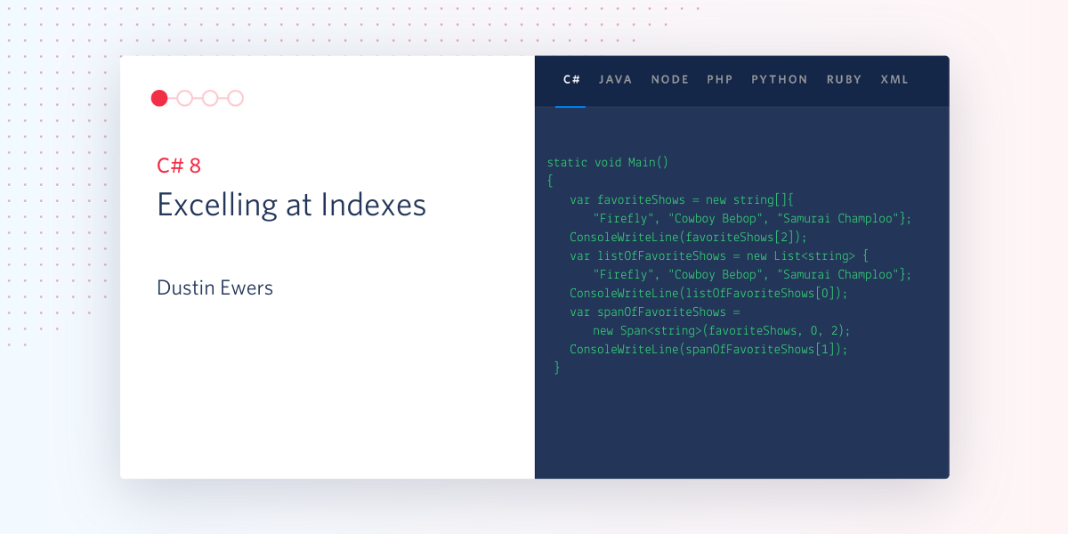 C# 8 – Excelling at Indexes - Twilio