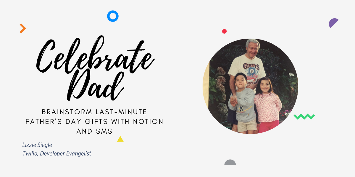 Brainstorm Father's Day gifts with Notion and Twilio SMS and Serverless in JavaScript