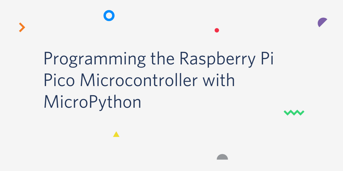 Programming the Raspberry Pi Pico Microcontroller with MicroPython - Twilio