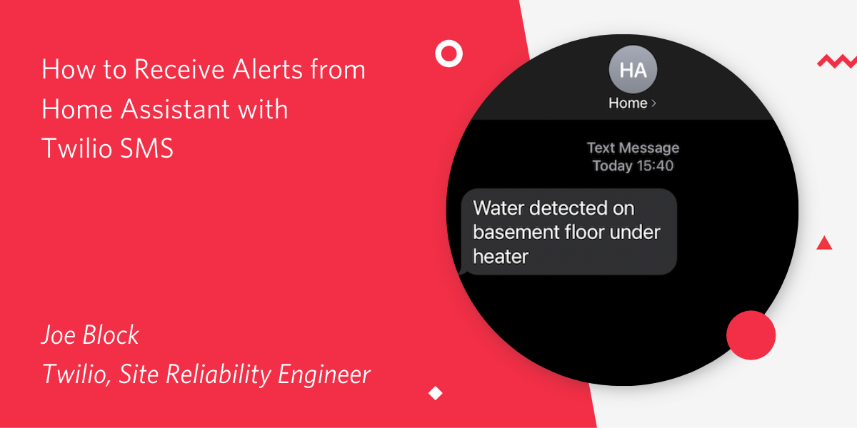 How to Receive Alerts from Home Assistant with Twilio SMS - Twilio