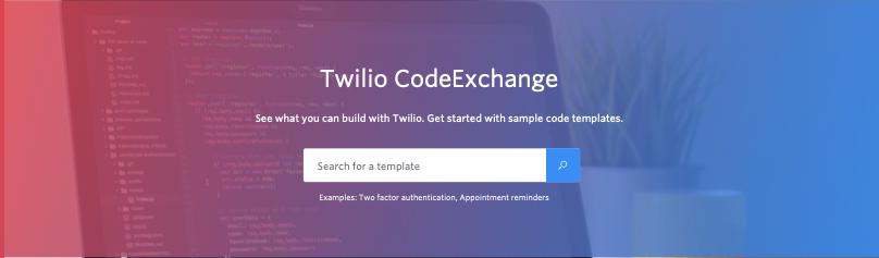 Introducing Twilio CodeExchange - Twilio