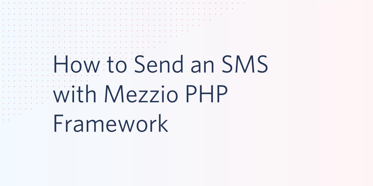 How to Send an SMS with Mezzio PHP Framework - Twilio