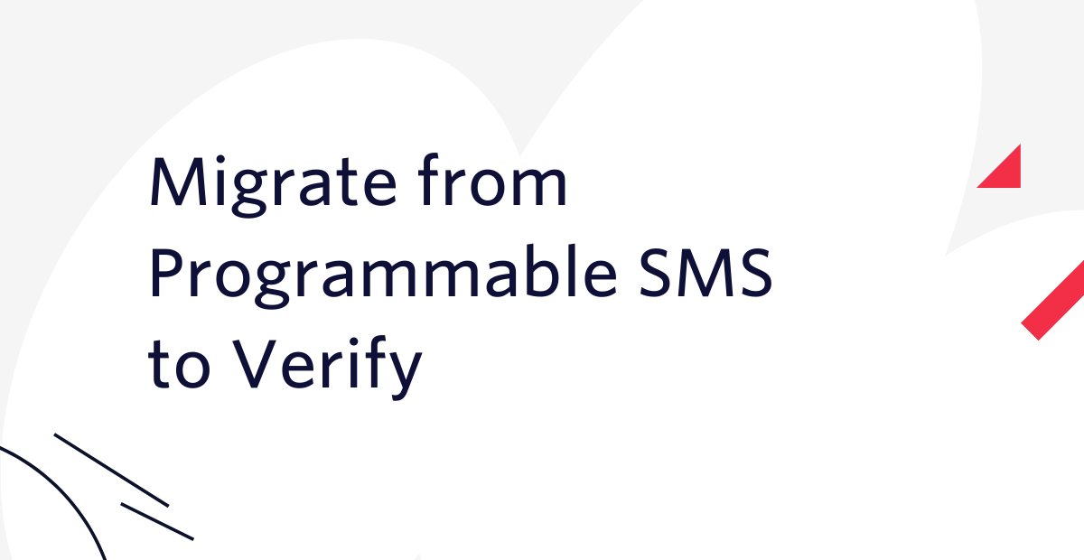 Migrate from Programmable SMS to Verify