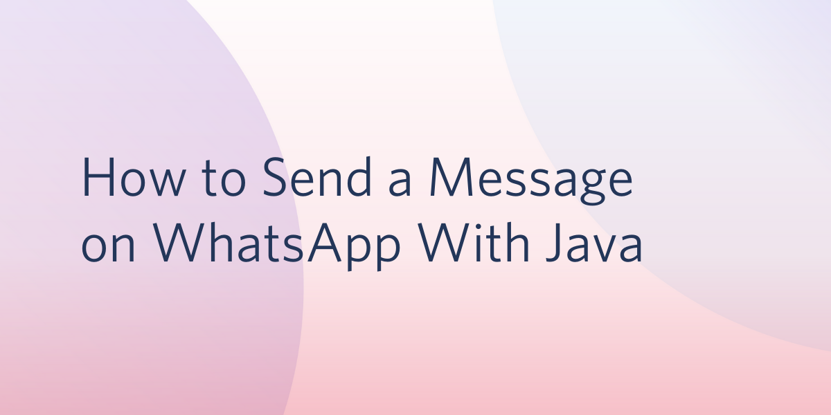 How to Send a Message on WhatsApp With Java