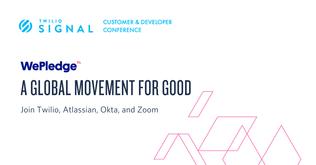 Join the global movement for good with Twilio, Zoom, Atlassian, and Okta - Twilio