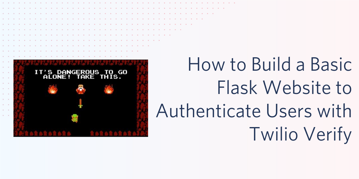 How to Build a Basic Website to Authenticate Users with Twilio Verify - Twilio